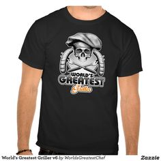 """World's Greatest Griller v6 Tee Shirts BBQ chef half skull wearing traditional puffy culinary hat. Large, crossed cooking forks in back and the phrase """"World's Greatest Griller"""""""