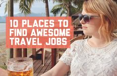 10 places to find awesome travel jobs