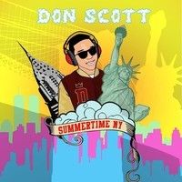 Summertime NY -  Don Scott by Don Scott Music on SoundCloud