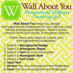 Best app ever... Make your own monogrammed wallpaper! Wall about you
