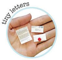 Tiny letter (your words) in a tiny envelope with a tiny wax seal-- what's not to love?!