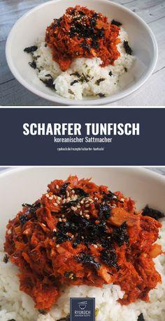 Scharfer Tunfisch mit Reis - Koreanisches Rezept der koreanischen Küche. Dieses koreanische Essen ist lecker und macht satt. Ein sehr günstiges koreanisches Gericht. So leicht und lecker war asiatisch kochen noch nie!