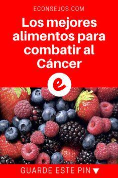 Alimentos prevenir cancer | Los mejores alimentos para combatir al Cáncer