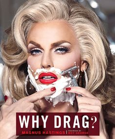 For over a decade, Magnus Hastings has been photographing the world's greatest drag superstars and asking each of them a simple question: Why drag? The result is this mesmerizing volume in which the q