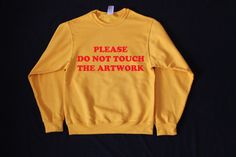 Please Do Not Touch The Artwork Unisex by wildblacksheep on Etsy