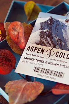 fun wedding save the date inspired by Aspen, Colorado...a double-sided save the date that mimics the venue's mountain ski pass