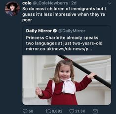 I don't like the idea of bashing the child but I like calling out those idiots who praise wealthy white kids for knowing two languages but be ignorant to immigrants who speak more than one language because they aren't as wealthy. Well guess what folks? Money isn't everything!