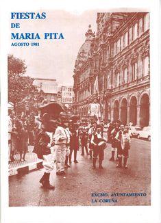 FIESTAS de María Pita 1981 : agosto 1981 / Excmo. Ayuntamiento La Coruña. -- [A Coruña Comisión Municipal de Festas] D. L. 1981 (Gráficas Coruñesas) [16] p. ; : fot. 23 cm. Pita, Cgi, Movies, Movie Posters, Old Photos, Town Hall, Antique Photos, Cities, Fiestas