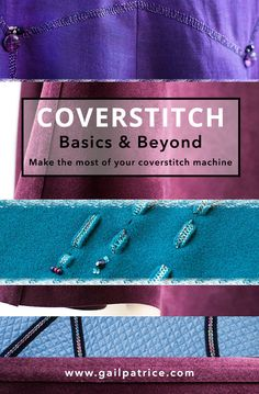 Join designer Gail Yellen and master essential techniques to confidently use a coverstitch machine and understand which type of machine is best for you.