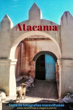 O Atacama é um lugar para você curtir paisagens maravilhosas e tirar fotos incríveis. Conheça! Viaje!