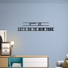 6a9641e263c Let's Go To New York is part of the design decorative typographic signs  collection signed by
