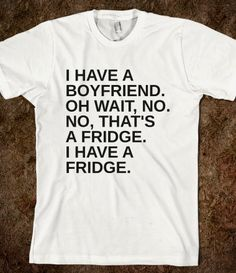 BOYFRIEND OR FRIDGE Tee Shirt - glamfoxx.com