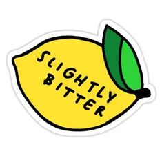 """""""slightly bitter"""" Stickers by HuskysBark Bubble Stickers, Phone Stickers, Cool Stickers, Printable Stickers, Planner Stickers, Preppy Stickers, Wallpaper Stickers, Snapchat Stickers, Photocollage"""