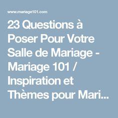 23 Questions à Poser Pour Votre Salle de Mariage - Mariage 101 / Inspiration et Thèmes pour Mariages