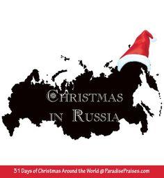 Christmas Around the World visits Russia @ ParadisePraises.com, homeschooling