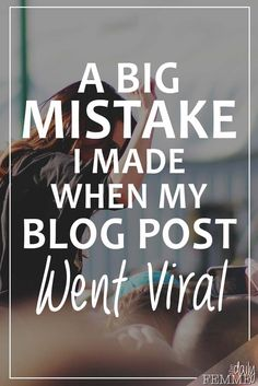 It finally happened to me... after blogging for so long, my blog post went viral. But I had made a huge mistake - this is what I did to fix it.