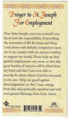 Prayer For Employment - Found this in a local Catholic bookstore and had to buy it. This is on one side of a prayer card for employment.  I gave the card to my daughter and hope it helps her find a job!