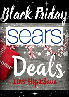 Sears: 2015 Black Friday Deals. Looking for some wonderful deals for home appliances, clothes and so much more. Find out what's on sale for Black Friday at Sears by clicking through on the pin. | @hip2save