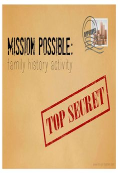 Mission Possible: Family History Activity #fhe #youthactivity #familyhistory