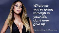 Exquisite Quotes: 45 Mariah Carey Quotes