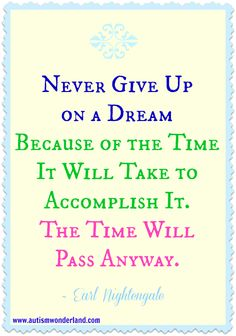 AutismWonderland: Never Give Up On A Dream... #DreamUp13