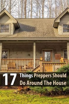 17 Things Preppers Should Do Around The House