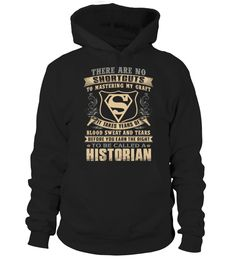 HISTORIAN Cool Gifts Job Title  Historian shirt, Historian mug, Historian gifts, Historian quotes funny #Historian #hoodie #ideas #image #photo #shirt #tshirt #sweatshirt #tee #gift #perfectgift #birthday #Christmas