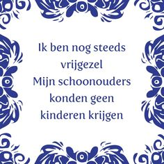 E-mail - Roel Palmaers - Outlook Inspiratinal Quotes, Funny Lyrics, Me Quotes, Funny Quotes, Grandmothers Love, One Liner, True Words, Stupid Funny, Funny Fails