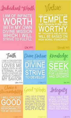 Values embraced by the young women world wide of The Church of Jesus Christ of Latter Day Saints. For more info visir mormon.org