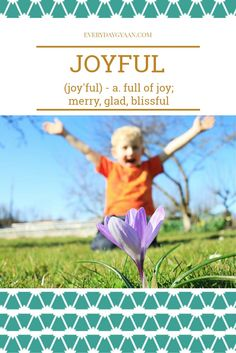 """""""Joy, which is like"""