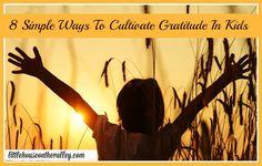 Cultivate gratitude in kids
