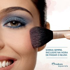 Muitas dizem para fazer biquinho, mas o melhor jeito de passar o blush é sorrindo. http://rede.natura.net/espaco/soniamadureira