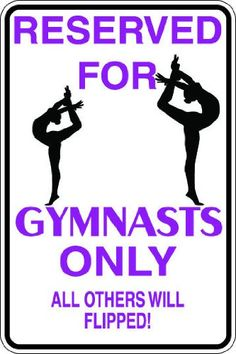 "Amazon.com: 10""x14"" 1mil thin plastic gymnast gymnastics novelty parking sign for indoors or outdoors: Patio, Lawn & Garden"