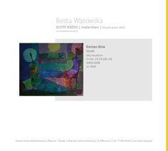"""""""Koniec dnia"""" Złoty Brzeg   wystawa malarstwa Beaty Wąsowskiej   Galeria Sztuki Współczesnej w Ratuszu   Brzeg 2015"""