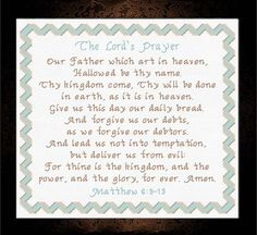The Lord's Prayer - Matthew Cross Stitch Design Cross Stitch Letter Patterns, Cross Stitch Letters, Cross Stitch Designs, Cross Stitch Embroidery, Stitch Patterns, Matthew 6 9 13, Favorite Bible Verses, Christian Faith, Needle And Thread