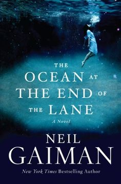 The Ocean at the End of the Lane: A Novel by Neil Gaiman, http://www.amazon.com/dp/0062255657/ref=cm_sw_r_pi_dp_ZvgUrb05Q5KDM