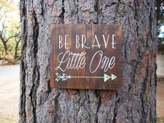 "Joyful Island Creations ""Be brave little one"" wood sign, arrow nursery sign, boy nursery sign, gift under 20, arrow boy sign"