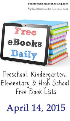 Free eBooks Daily: April 14, 2015 - http://www.yearroundhomeschooling.com/free-ebooks-daily-april-14-2015/