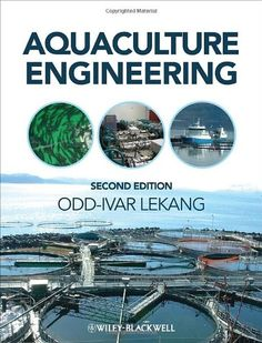 Aquaculture engineering / Odd-Ivar Lekang