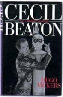 Cecil Beaton: The Authorized Biography by Hugo Vickers Cecil Beaton, Biographies, Memoirs, Memories, Biography Books