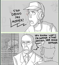 Tf2 Funny, Stupid Funny Memes, Funny Comics, Tf2 Scout, Tf2 Memes, Date Me, Team Fortress 2, Dating, Humor