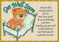 Anyone would feel better if they received this cute teddy get well card. Free online Get Well Soon Teddy Bear ecards on Everyday Cards Get Well Soon Funny, Get Well Soon Messages, Get Well Soon Quotes, Get Well Wishes, Get Well Cards, Good Morning Happy Saturday, Good Morning Texts, Feel Better Gif, Healing Wish
