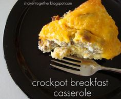 Easy Crock Pot Breakfast Casserole -                                            1 bag refrigerated hash browns (I used a 20 oz. bag of Simply Potatoes) 1 lb breakfast sausage BROWNED and crumbled 10-12 eggs scrambled with milk (about 1/4 – 1/3 cup milk) 2 cups sharp cheddar cheese (or your favorite cheese)