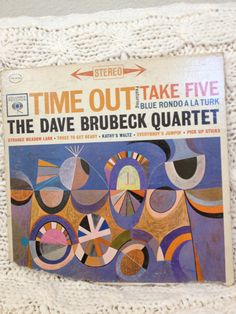 Dave Brubeck Quartet - Time Out featuring Take Five vinyl record. $8.99, via Etsy.