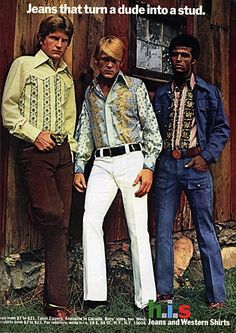 Jeans that turn a dude into a stud. HIS Jeans ad. (Is that Nick Nolte in the middle? Look Retro, Look Vintage, Vintage Denim, Vintage Advertisements, Vintage Ads, Retro Ads, Weird Vintage, Retro Advertising, Vintage Posters