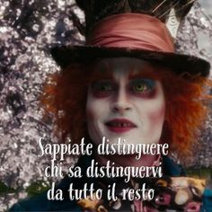 Sappiate distinguere chi sa distinguervi da tutto il resto. • # #cappellaiomatto #madhatter #madness #wonderland #friend #friendship #portrait #me #amazing #awesome #love #tweegram #iphonesia #tbt #tumblr #instadaily #instagramhub #iphoneonly #instagood #nofilter #happy #quote #adorable #romance #forever #instalove #pretty #smile #xoxo
