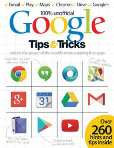 Google Tips & Tricks Vol 1 Revised Edition