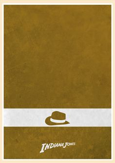 Indiana Jones - Minimal Movie Poster by Jon Glanville ~ #jonglanville #minimalmovieposters #alternativemovieposters