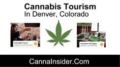 Cannabis, Marijuana Tourism Company in Denver Colorado -