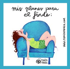 Planazos para el finde #pedritaparker #viñetas #humor #finde